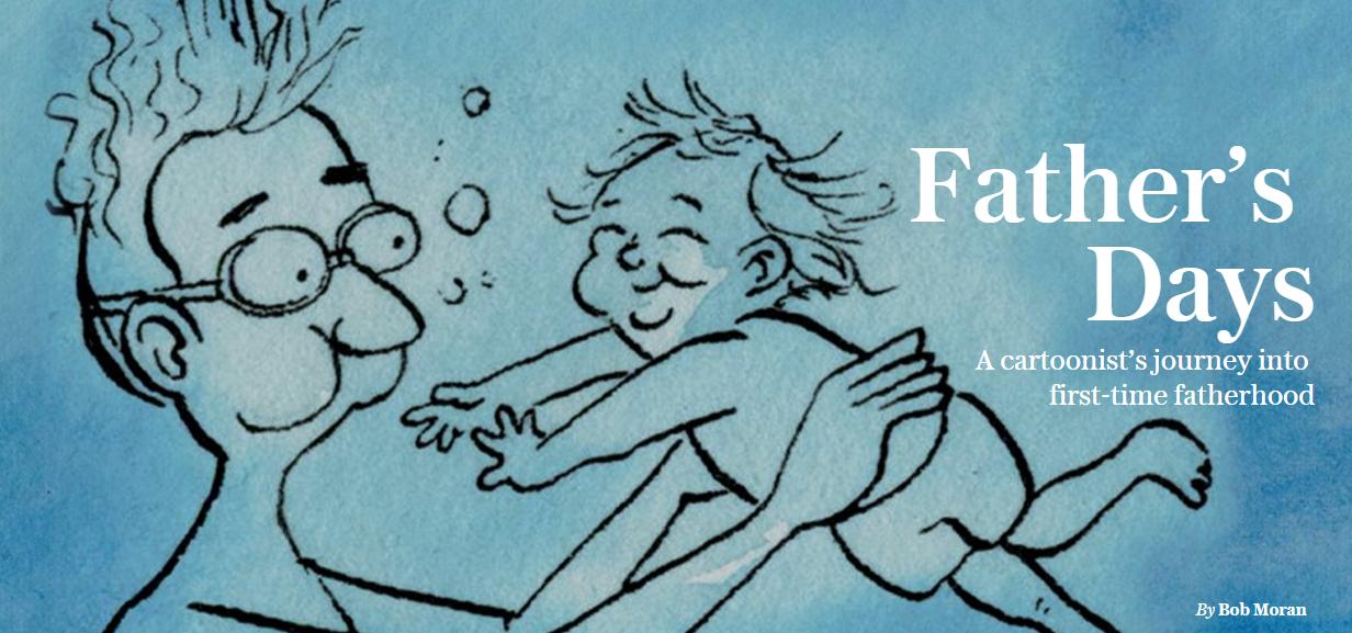 BOB MORAN: Am înţeles că a fi un tată bun nu are nicio legătură cu eroismul