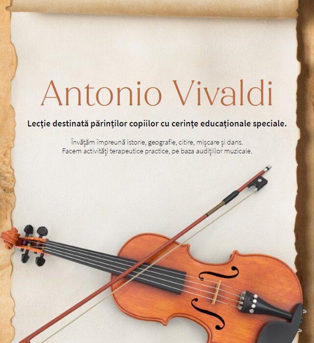 Cine a fost Vivaldi? Lecție ușurică, pentru copiii cu cerințe educaționale speciale.